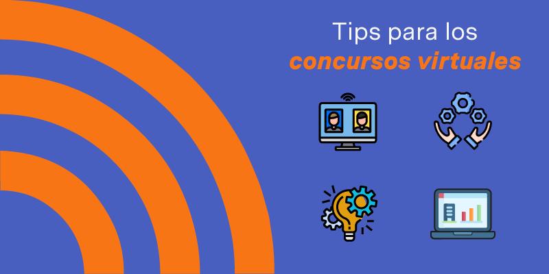Tips para los concursos virtuales